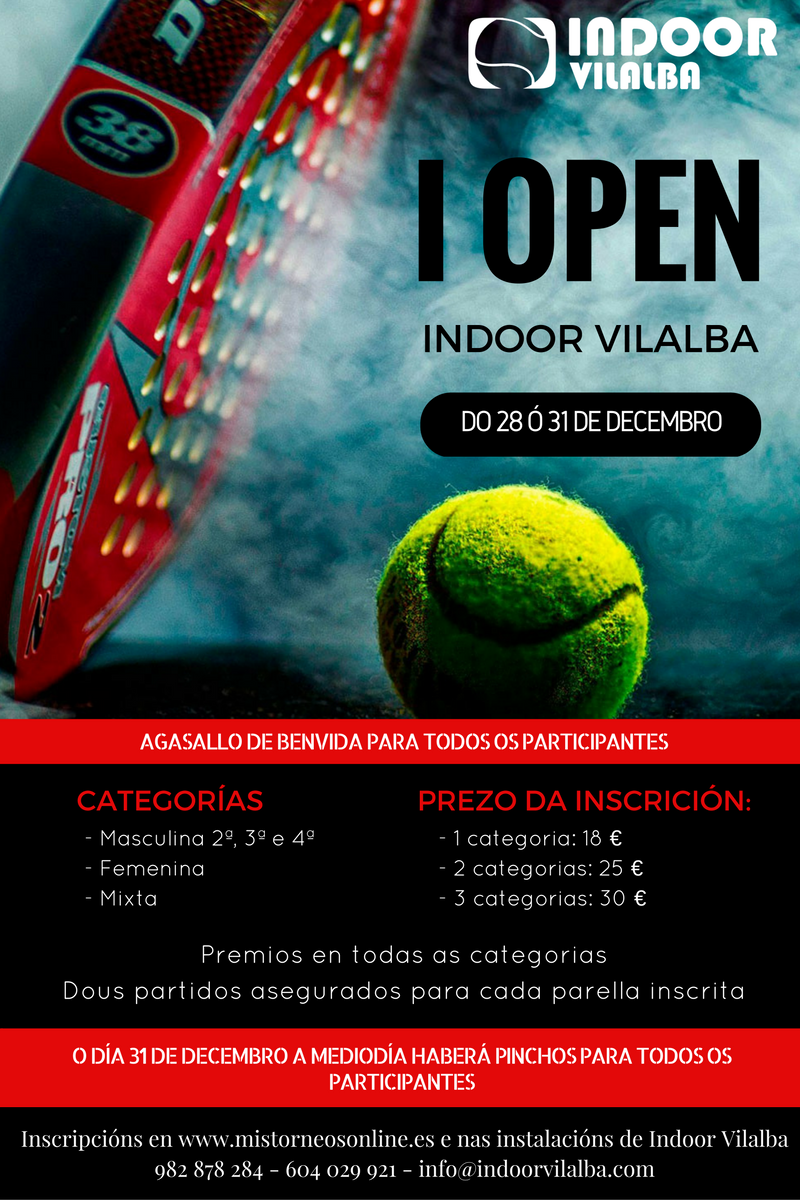I open indoor vilalba
